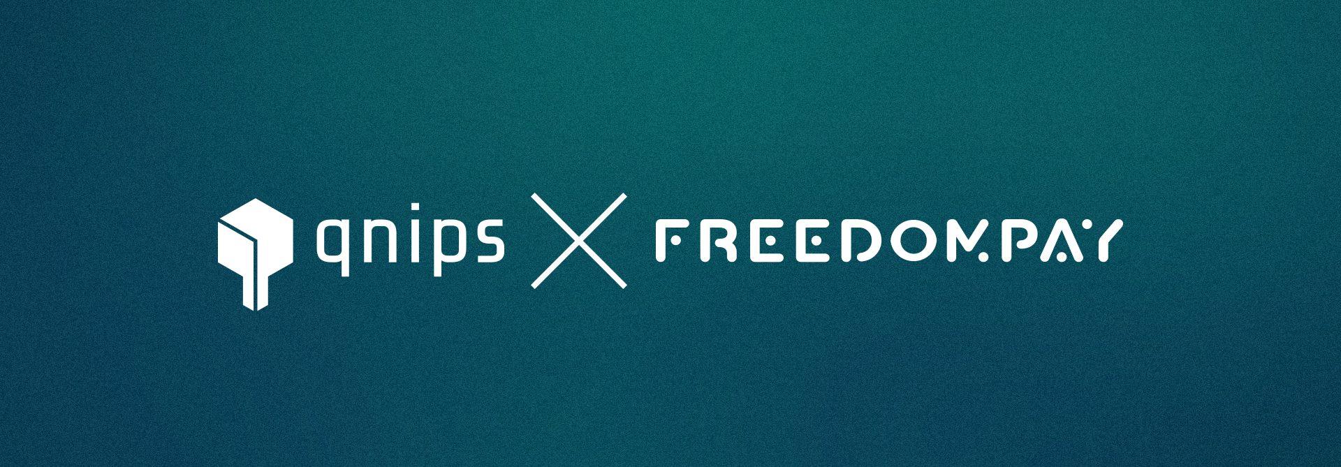 qnips kooperiert mit FreedomPay, um das volle Potential mobilen Bezahlens auszuschöpfen.