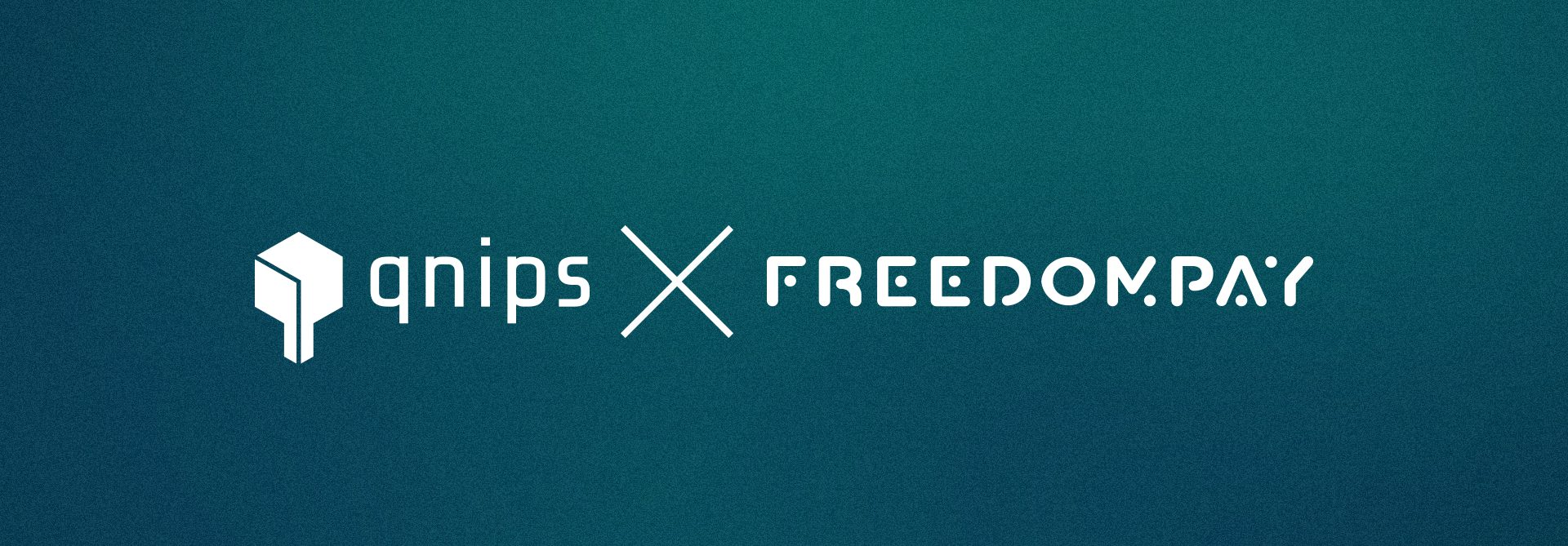 The qnips cooperation with FreedomPay